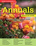 Home Gardener's Annuals: The Complete Guide to Growing 37 Flowers in Your Backyard (Creative Homeowner) Step-by-Step Photos & Essential Information to Design & Maintain Your Garden (Specialist Guide)