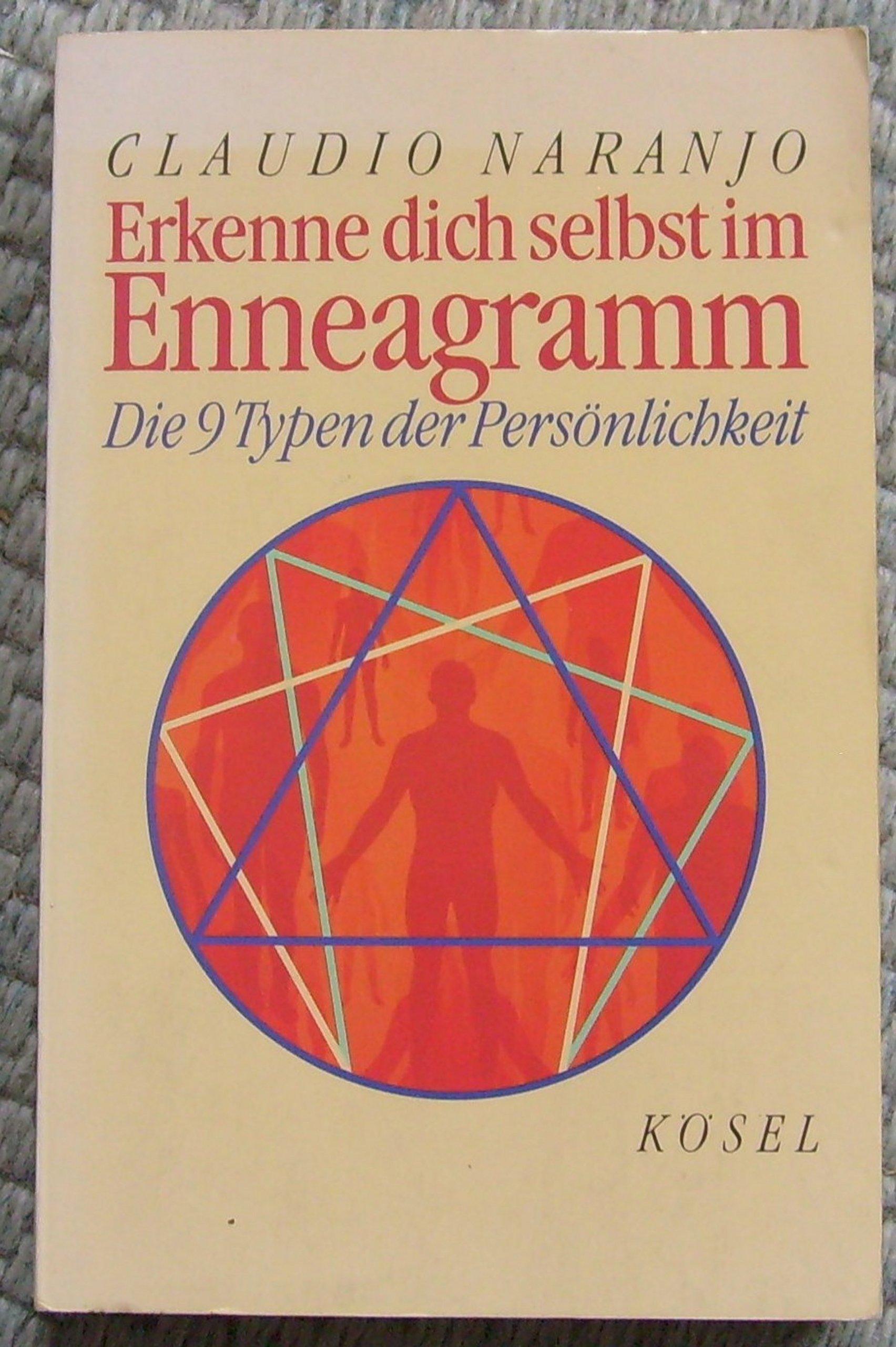 Erkenne dich selbst im Enneagramm Taschenbuch – 2001 Claudio Naranjo Kösel 346634316X MAK_GD_9783466343164