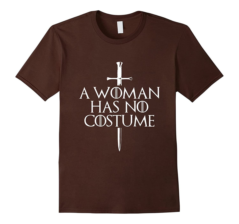 A Woman Has No Costume Halloween T-Shirt-Art