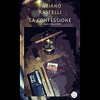 La confessione del manipolatore (Italian Edition)