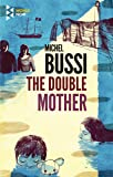 The Double Mother