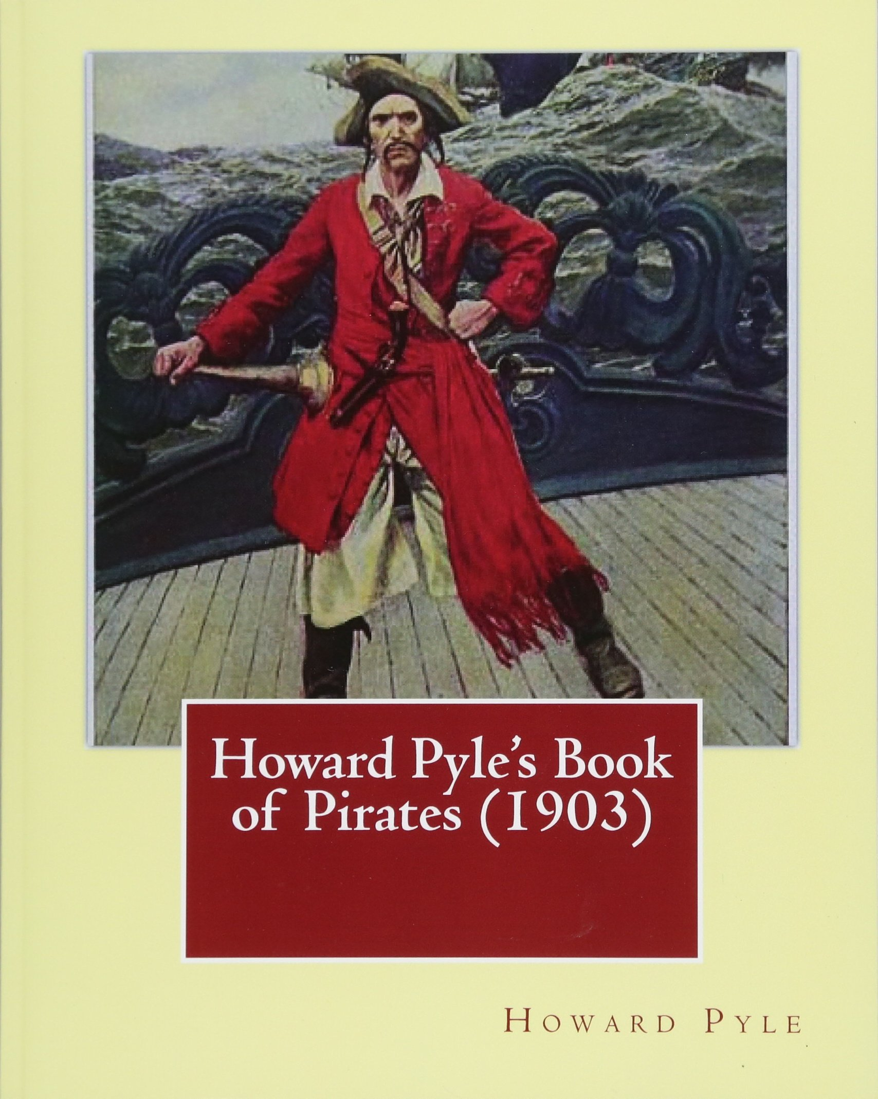 Read Online Howard Pyle's Book of Pirates (1903). By: Howard Pyle: Howard Pyle (March 5, 1853 – November 9, 1911) was an American illustrator and author, ... the last year of his life in Florence, Italy. PDF