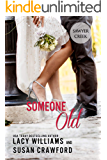 Someone Old: Jilted in Sawyer Creek