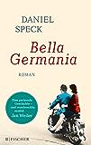 Bella Germania: Roman (German Edition)