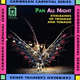 Pan All Night: Steel Band Music / Various