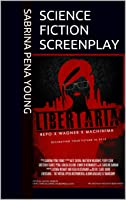 Science Fiction Screenplay (Abridged) Libertaria: