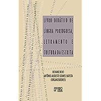 Livro Didático de Língua Portuguesa, Letramento e Cultura da Escrita