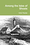 Among The Isles Of Shoals