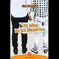 Los años de los amantes (Spanish Edition)