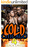 Cold Chicago Love 4