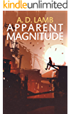 Apparent Magnitude: (Episode 1 of Apparent Magnitude - post apocalyptic fiction)