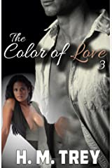 The Color of Love - Season Three (A BWWM Romance) (Peace In The Storm Publishing Presents) Kindle Edition