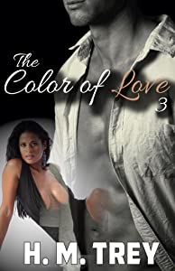 The Color of Love - Season Three (A BWWM Romance) (Peace In The Storm Publishing Presents)