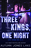 Three Kings, One Night (Lost Kings MC #2.5): A Motorcycle Club Holiday Romance