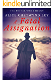 A Fatal Assignation (The Rutherford Trilogy Book 2)