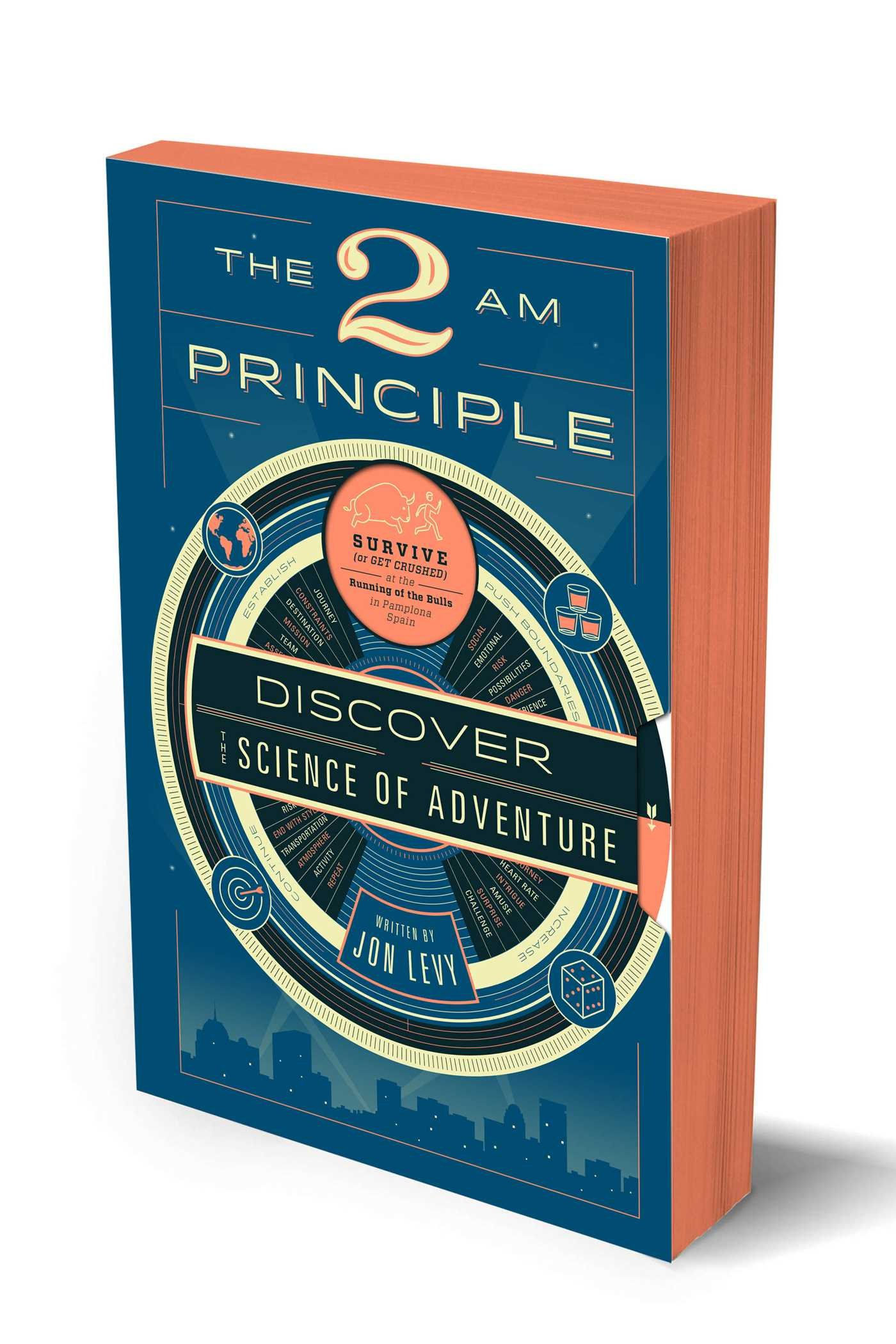The 2 am principle discover the science of adventure jon levy the 2 am principle discover the science of adventure jon levy 9781942872696 amazon books magicingreecefo Image collections