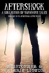 Aftershock: Aftershock Zombie Series Book 1 Kindle Edition
