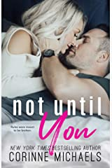 Not Until You Kindle Edition