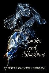 Smoke and Shadows Kindle Edition