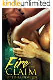 The Fire of His Claim (Claimed Series Book 2)