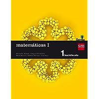Matemáticas I. 1 Bachillerato. Savia - 9788467576566