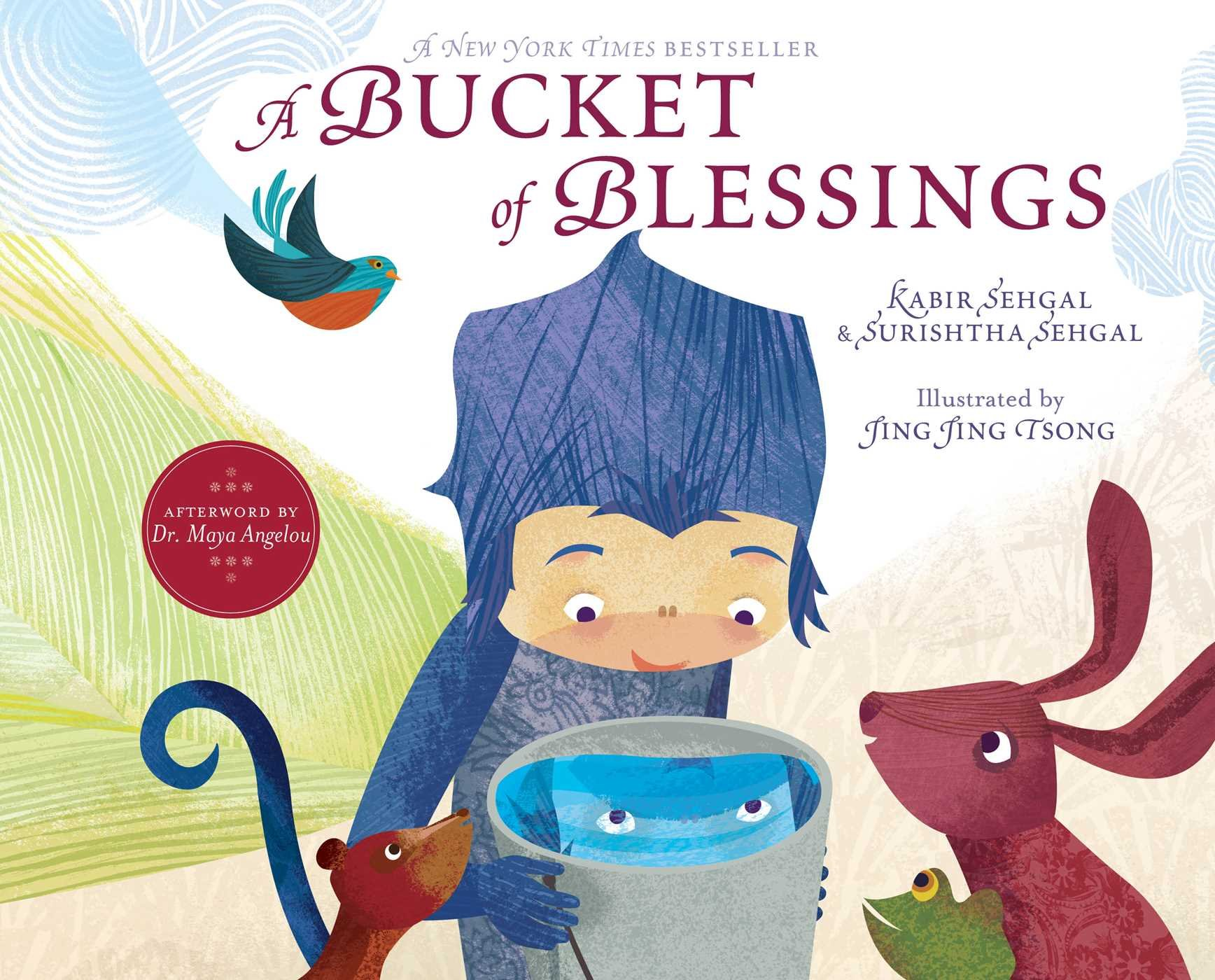 A Bucket of Blessings: Sehgal, Kabir, Sehgal, Surishtha, Tsong ...