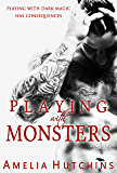 Playing with Monsters: Playing with Monsters