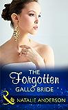 The Forgotten Gallo Bride (Mills & Boon Modern)