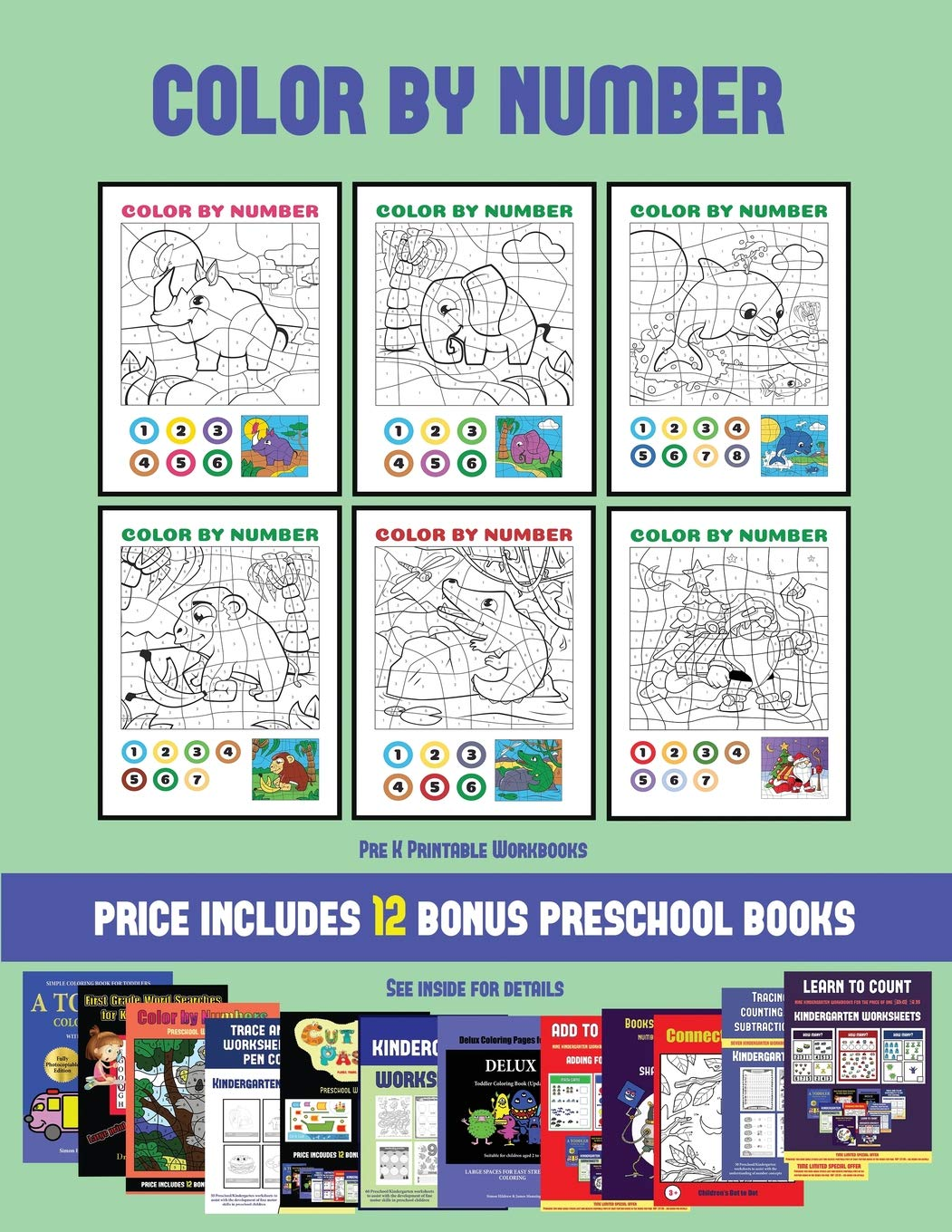 Pre K Printable Workbooks Color By Number 20 Printable Color By Number Worksheets For Preschool Kindergarten Children The Price Of This Book Pdf Kindergarten Preschool Workbooks Manning James Manning Christabelle Workbooks Kindergarten