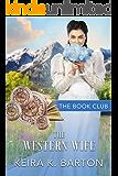 The Western Wife: A Firestone Falls Story (The Book Club 4)