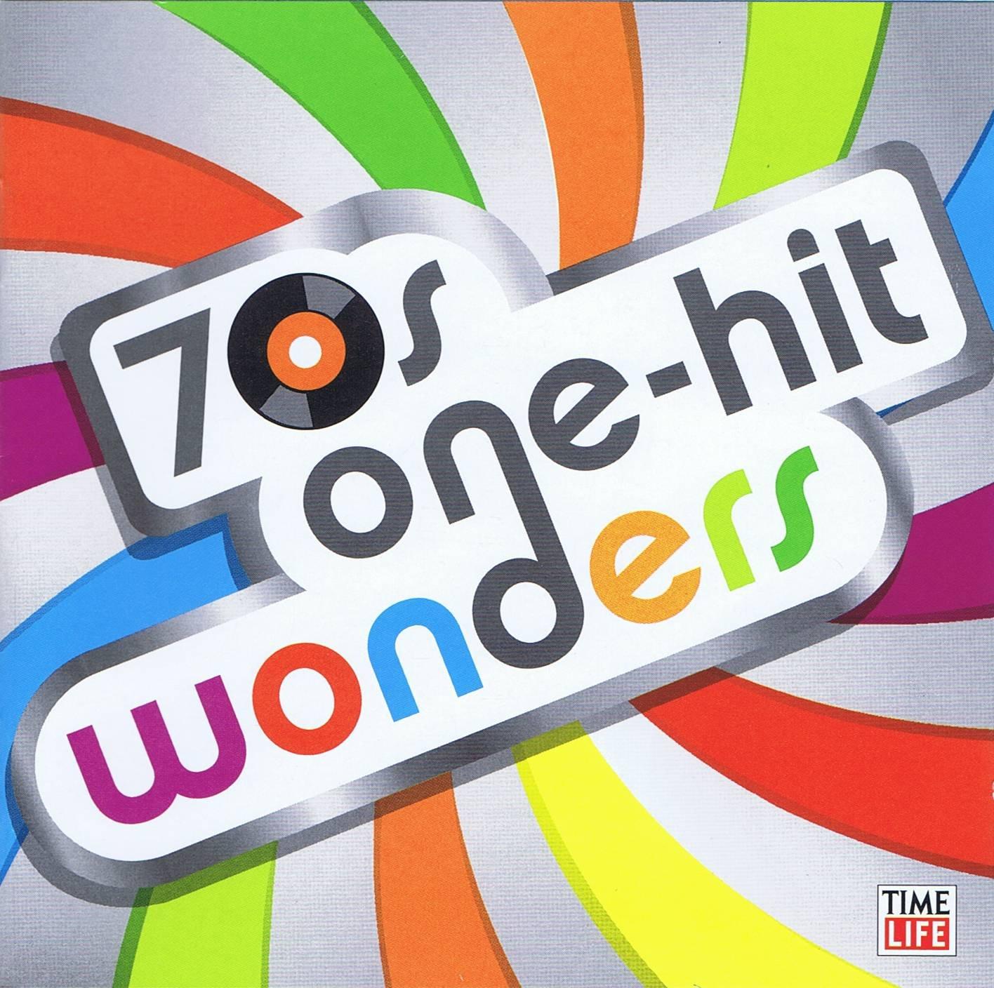 70s Music Explosion-1 Hit Wonders