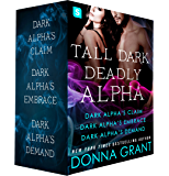 Tall, Dark, Deadly Alpha: (Dark Alpha's Claim; Dark Alpha's Embrace; Dark Alpha's Demand) (Reapers) (English Edition)