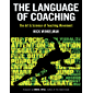 The Language of Coaching: The Art & Science of Teaching Movement (English Edition)