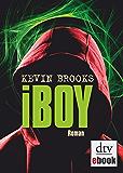 iBoy: Roman (German Edition)