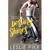Destiny Shines (Santini Series Book 3)