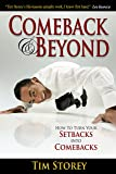 Comeback & Beyond: How to Turn Your Setbacks Into Comebacks