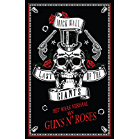 Last of the Giants: Het ware verhaal van Guns N' Roses