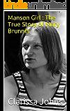 Manson Girl : The True Story of Mary Brunner
