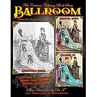 New Creations Coloring Book Series: Fashion: Victorian Ballroom