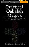 Practical Qabalah Magick - Working the Magic of the Practical Qabalah and the Tree of Life in the Western Esoteric Tradition (English Edition)