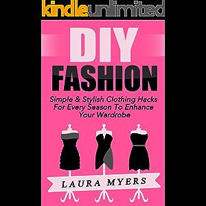 DIY Fashion: Simple & Stylish Clothing Hacks For Every Season To Enhance Your Wardrobe (Fashion, Style, Stylish, Simple…