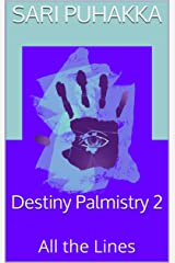 Destiny Palmistry 2: All the Lines Kindle Edition