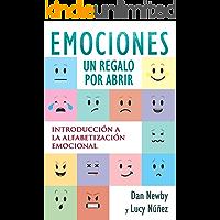 Emociones, Un Regalo por Abrir: Introducción a la Alfabetización Emocional