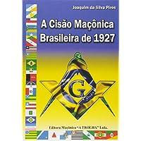 A Cisão Maçônica Brasileira de 1927