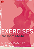 Exercises for moms-to-be (Rupa Quick Reads)