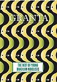 Granta 121: Best of Young Brazilian Novelists (Granta: The Magazine of New Writing)