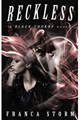 RECKLESS: MC Biker Romance (Black Thorns, #1) Kindle Edition