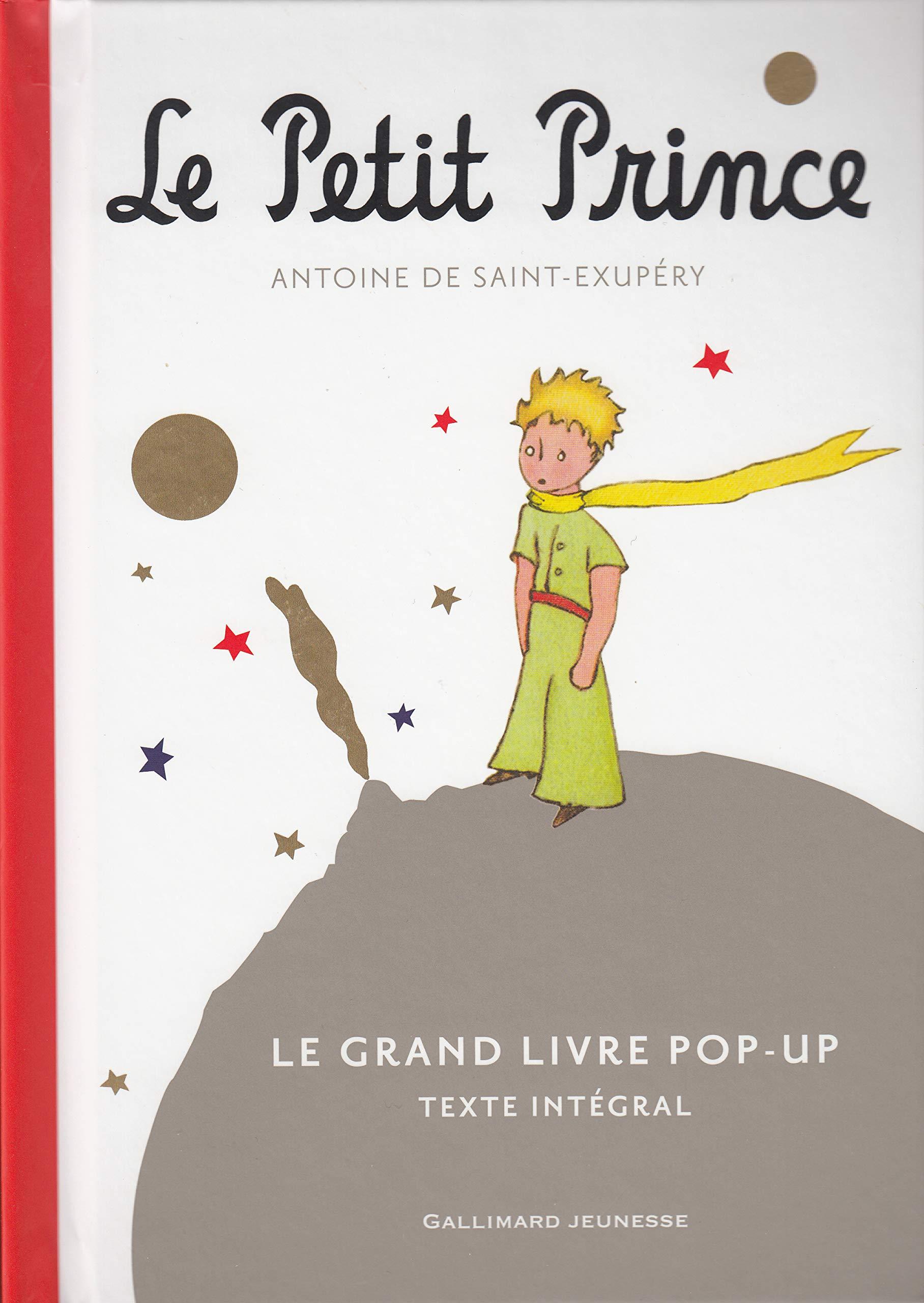 Le Petit Prince Le Grand Livre Pop Up Texte Integral Amazon Fr Saint Exupery Antoine De Livres
