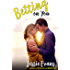 Betting On You (Always a Bridesmaid Book 1)