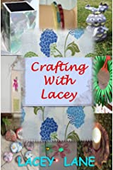 Crafting with Lacey Kindle Edition